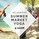 Summer Market Yoga with Tara Lynn Hubbard