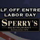 Labor Day | Half Price Entrees!