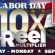 Labor Day Weekend 10x Multiplier