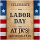 Celebrate Labor Day at JK's!