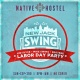 New Jack Swing at Native Hostel Labor Day Weekend 2017