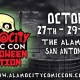 Alamo City Comic Con Halloween Edition October 27-29,2017
