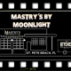 Mastry's By Moonlight