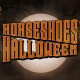 Two Nights of Horseshoes Halloween at Majestic Theatre