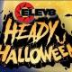 A Heady Halloween