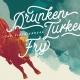 Drunken Turkey Fry w/ Jon Snodgrass, Cory Branan, HGWT + ODS DJs
