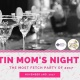 Austin Moms Blog Mom's Night Out