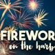 Fireworks on the Harbor