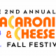 The 2nd Annual Macaroni & Cheese Fall Festival