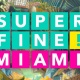 Superfine! Miami 2017