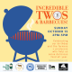 Incredible Twos & Barbecues