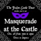 Masquerade at the Castle