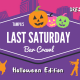 Halloween Edition - Tampa's Last Saturday Bar Crawl
