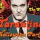 Tarantino Halloween Party!