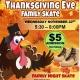 Thanksgiving Eve Family Skate