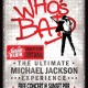Who's Bad, The Ultimate Michael Jackson Experience, Free Concert