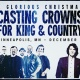 Casting Crowns + For King & Country in Minneapolis, MN