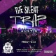 The Silent Trap Party - Austin