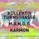 Kollektiv Turmstrasse, M.A.N.D.Y., Karmon by Link Miami Rebels