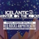 Icelantic's Winter on the Rocks featuring Mac Miller / Jauz