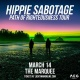 Hippie Sabotage - Path Of Righteousness Tour