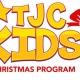 TJC Kids Christmas Program