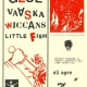 Glue / Vaaska / Wiccans / Little Fish at Mohawk