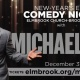 Michael Jr. Bringin' the Funny New Year's Eve Show
