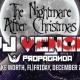 Nightmare AFTER Xmas // DJ Venom // Propaganda // 12-29