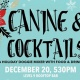 Canine Cocktails Holiday Doggie Mixer!