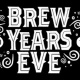 Brew Years Eve 2018