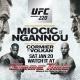 UFC 220 Miocic vs Ngannou at GameTime