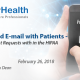 Webinar On Texting and E-mail with Patients - Meeting Patient Requests within the HIPAA