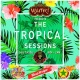 The Tropical Sessions at WaiTiki