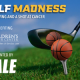 2nd Annual Golf Madness, presented by Cale