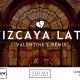 Vizcaya Late: Unvalentine's