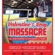 Valentine's Day Massacre All Ages Contest