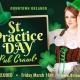The St. Practice Day Pub Crawl 2018 Orlando