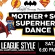 SAVE the DATE: Mother Son Superhero Dance