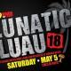 FM99 Lunatic Luau 2018
