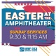 Easter at the Amphitheater