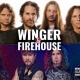 Winger and Firehouse