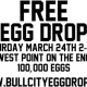 Bull City EGG DROP