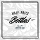 Half Price Wine at Oyster Bar