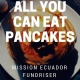 All You Can Eat Pancake Fundraiser