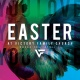 Easter At Victory Family Church