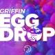 Griffin Egg Drop