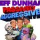 Jeff Dunham: Passively Aggressive Tour