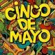Cinco de Mayo Fiesta ~ Fiesta!