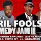 DeDe's April Fool's Comedy Jam III